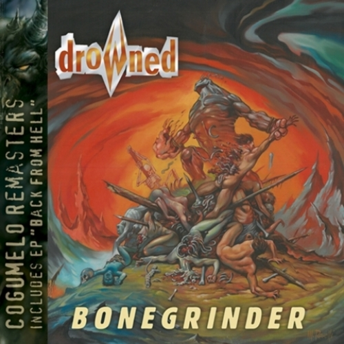 Drowned - Bonegrinder / Back From Hell (digipack nacional)