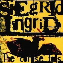 Siegrid Ingrid - The Corpse Falls