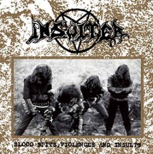 Insulter - Blood Spits, Violences and Insulte (importado)