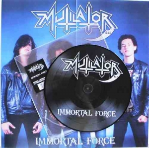 Mutilator - Immortal Force (Picture disc importado)