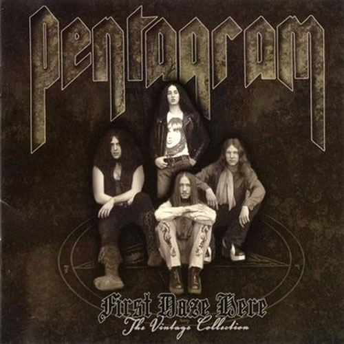 Pentagram- First Daze Here