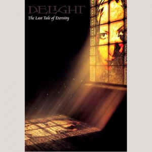 Delight - The Last Tale of Eternity